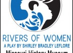 RIVERS OF WOMEN PLAY