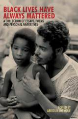 BLACK LIVES HAVE ALWAYS MATTERED BOOK COVER