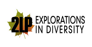2LP EXPLORATIONS IN DIVERSITY