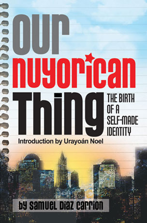 OUR NUYORICAN THING COVER